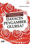 Davacın Peygamber Olursa? & Kur'an'la Tanışmak İsteyenler İçin Kur'an'a Teşvik Yazıları