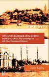 Osmanlı Bürokratik Yapısı: Beylik'ten Akdeniz İmparatorluğu'na 600 Yılın Yönetimsel Hikayesi