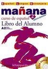 Manana 2 Libro del Alumno A2 +CD (İspanyolca Orta-Alt Seviye Ders Kitabı +CD)
