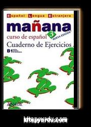 Manana 3 Cuaderno de Ejercicios B1 (İspanyolca Orta Seviye Çalışma Kitabı)