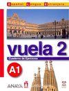 Vuela 2 Cuaderno de Ejercicios A1 (İspanyolca Temel Seviye Çalışma Kitabı)