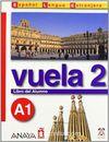 Vuela 2 Libro del Alumno A1 +CD (İspanyolca Temel Seviye ders Kitabı +CD)