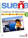 Suena 3 B2 Cuaderno de Ejercicios (İspanyolca Orta-Üst Seviye Çalışma Kitabı)
