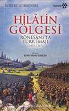 Hilalin Gölgesi & Rönesans'ta Türk İmajı (1453-1517)