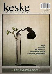 Keşke İki Aylık Düşünce ve Edebiyat Dergisi Sayı:32 Kasım-Aralık 2018