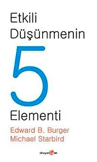 Etkili Düşünmenin 5 Elementi - Edward B. Burger pdf epub