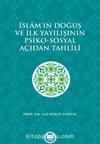 İslam'ın Doğuş ve İlk Yayılışının Psiko-Sosyal Açıdan Tahlili