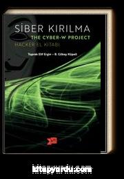 Siber Kırılma - The Cyber-W Project & Hacker El Kitabı