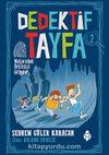 Dedektif Tayfa 2: Mağaradaki Ürkütücü Gölgeler