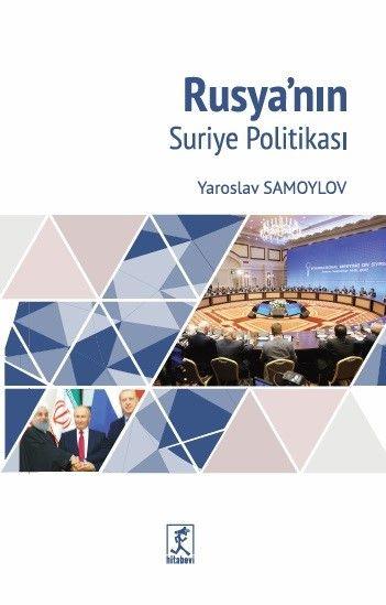 Rusyanın Suriye Politikası - Yaroslav Samoylov pdf epub