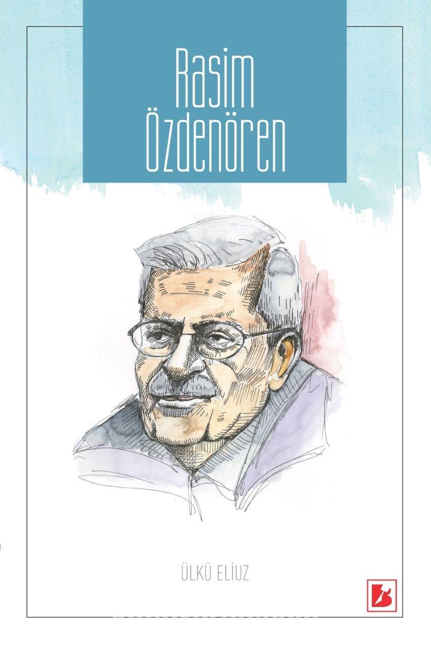 Rasim Özdenören - Prof. Dr. Ülkü Eliuz pdf epub