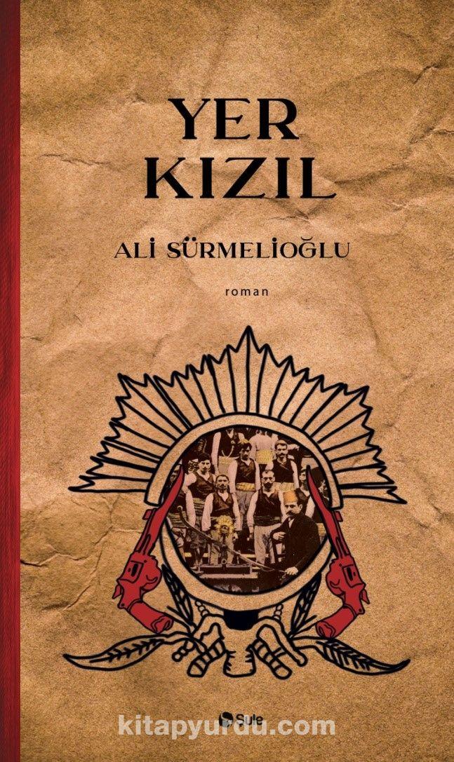 Yer Kızıl - Ali Sürmelioğlu pdf epub