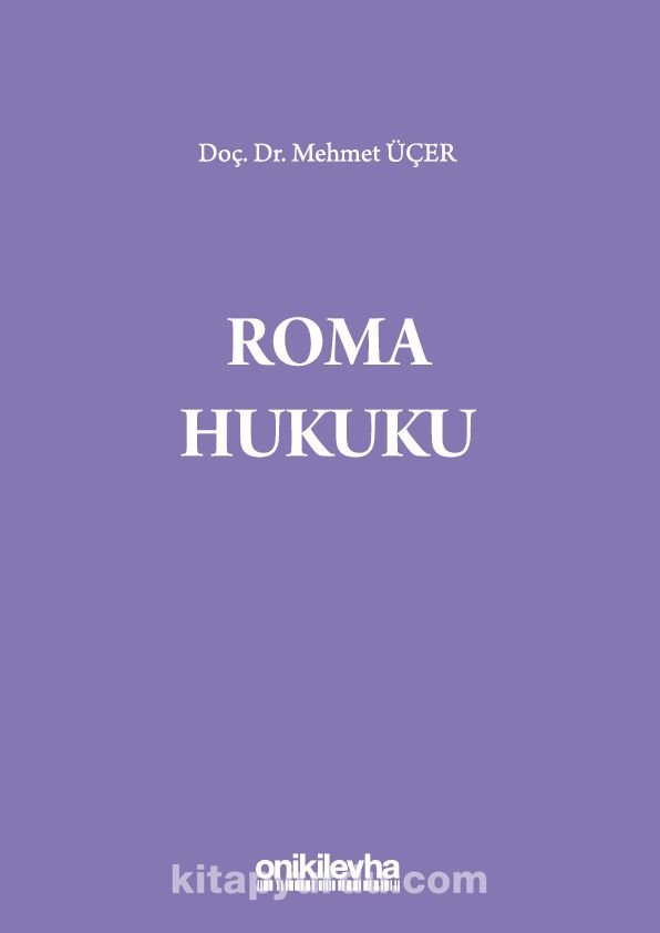 Roma Hukuku - Mehmet Üçer pdf epub