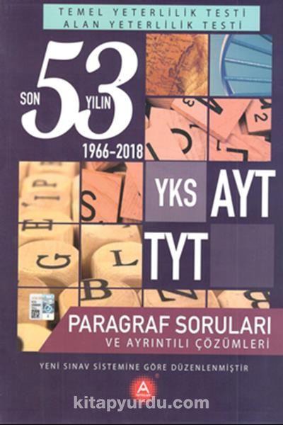 YKS AYT TYT Paragraf Son 53 Yılın Çıkmış Soruları ve Ayrıntılı Çözümleri - Kollektif pdf epub