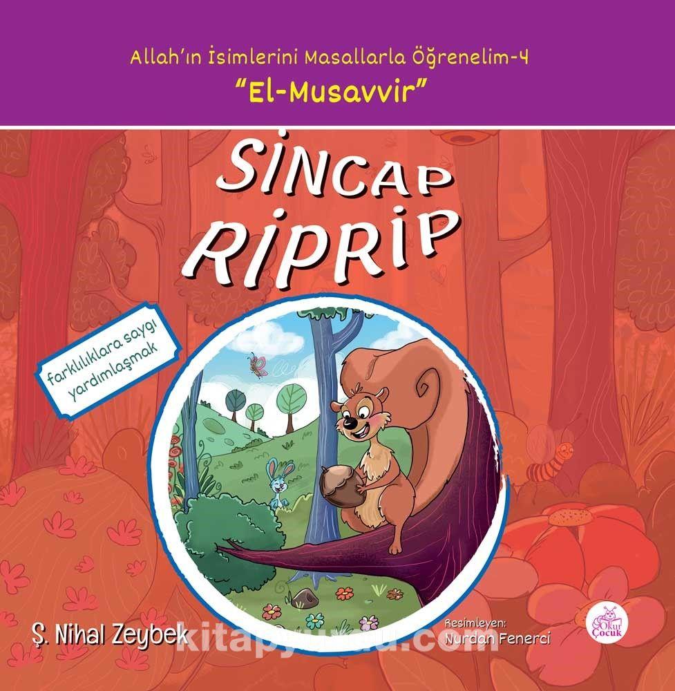 Sincap Riprip / Allah'ın İsimlerini Masallarla Öğrenelim Serisi 4 - Şerife Nihal Zeybek pdf epub