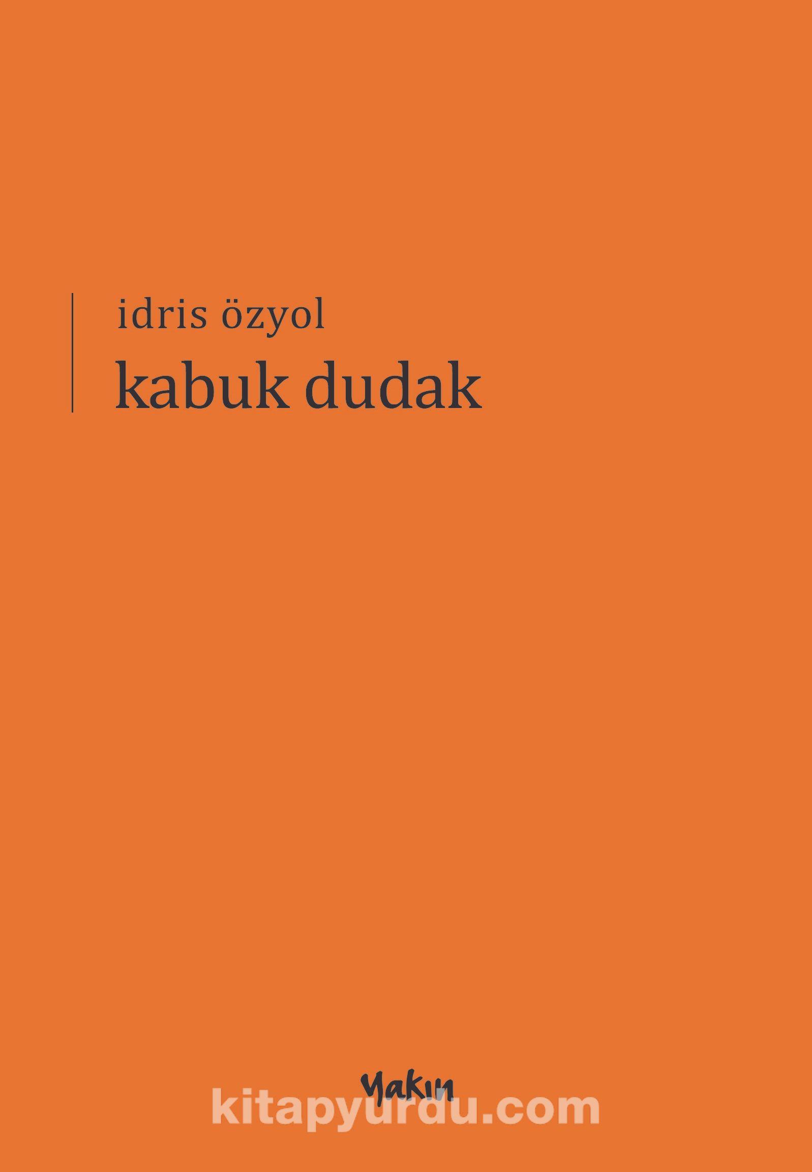 Kabuk Dudak - İdris Özyol pdf epub