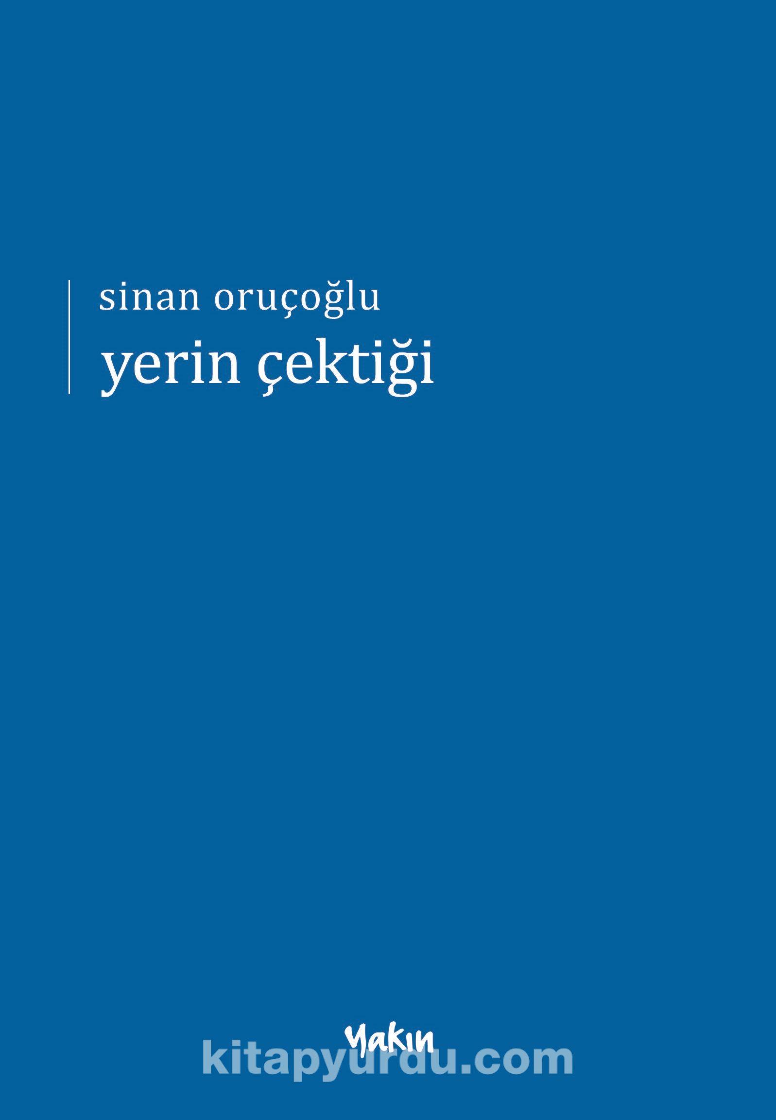 Yerin Çektiği - Sinan Oruçoğlu pdf epub