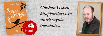 Serçe Parmağı. Gökhan Özcan, Kitapkurtları için Sınırlı Sayıda İmzaladı.