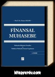 Finansal Muhasebe & Muhasebe Biliminin Temelleri ve Tekdüzen Muhasebe Sistemi Uygulaması