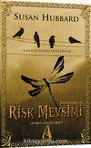 Risk Mevsimi / Etik Vampir Serisi-III