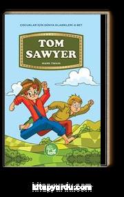 Tom Sawyer / Çocuklar İçin Dünya Klasikleri