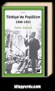 Türkiye'de Popülizm (1908-1923)
