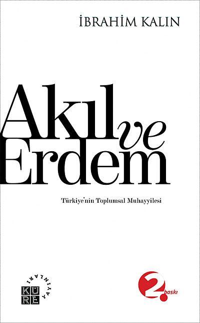 Akıl ve Erdem & Türkiye'nin Toplumsal Muhayyilesi