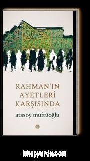 Rahman'ın Ayetleri Karşısında