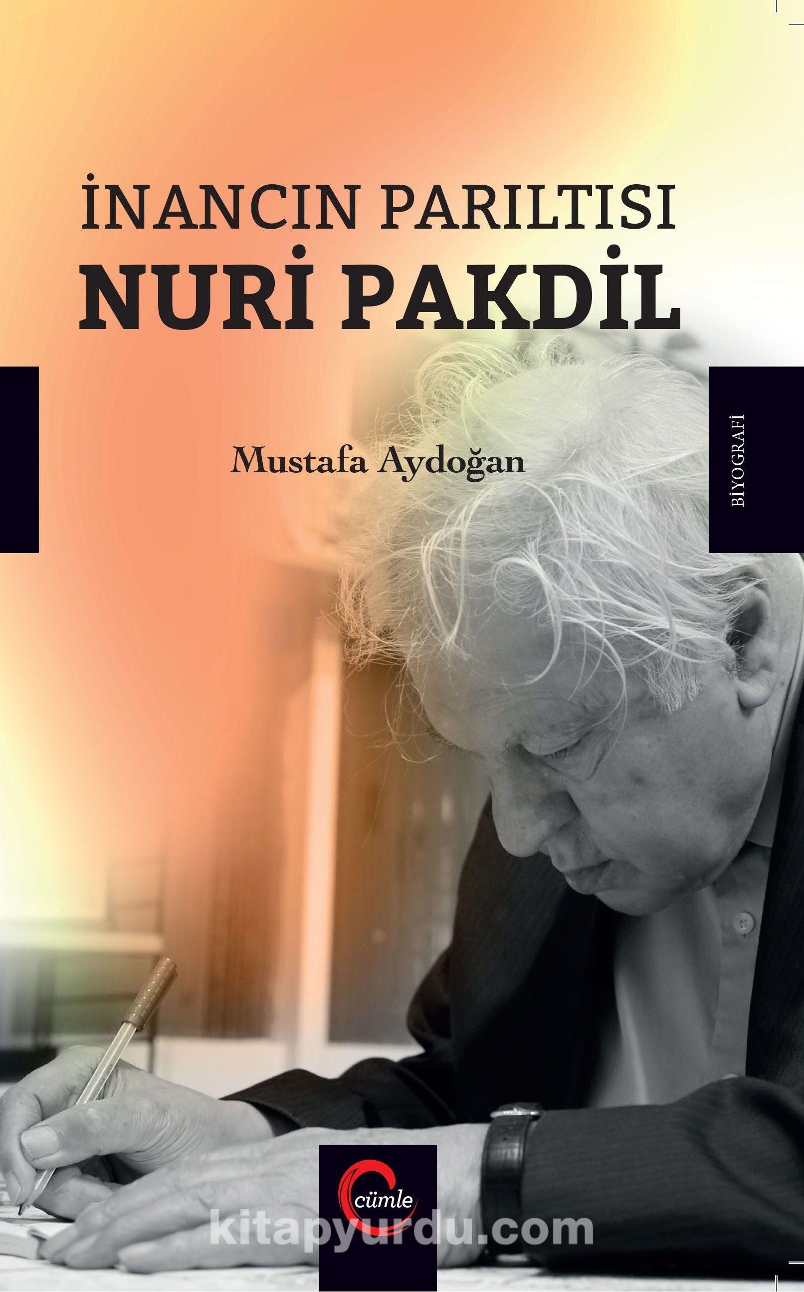 İnancın Parıltısı Nuri Pakdil - Mustafa Aydoğan pdf epub