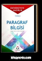 Üniversite'ye Hazırlık Türkçe Paragraf Bilgisi Konu Özetli Soru Bankası