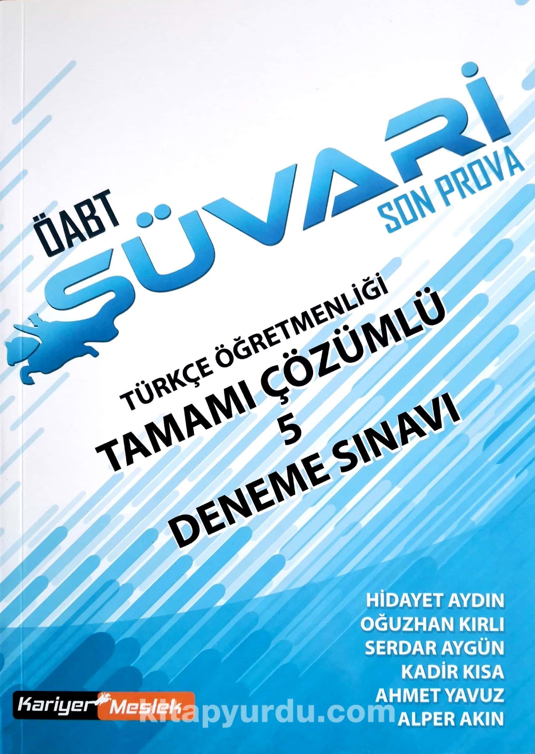 ÖABT Süvari Son Prova Türkçe Öğretmenliği 5 Deneme Sınavı - Kollektif pdf epub