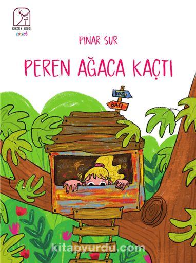 Peren Ağaca Kaçtı - Pınar Sur pdf epub