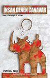 İnsan Denen Canavar / Kaos Yürüyüşü 3. Kitap