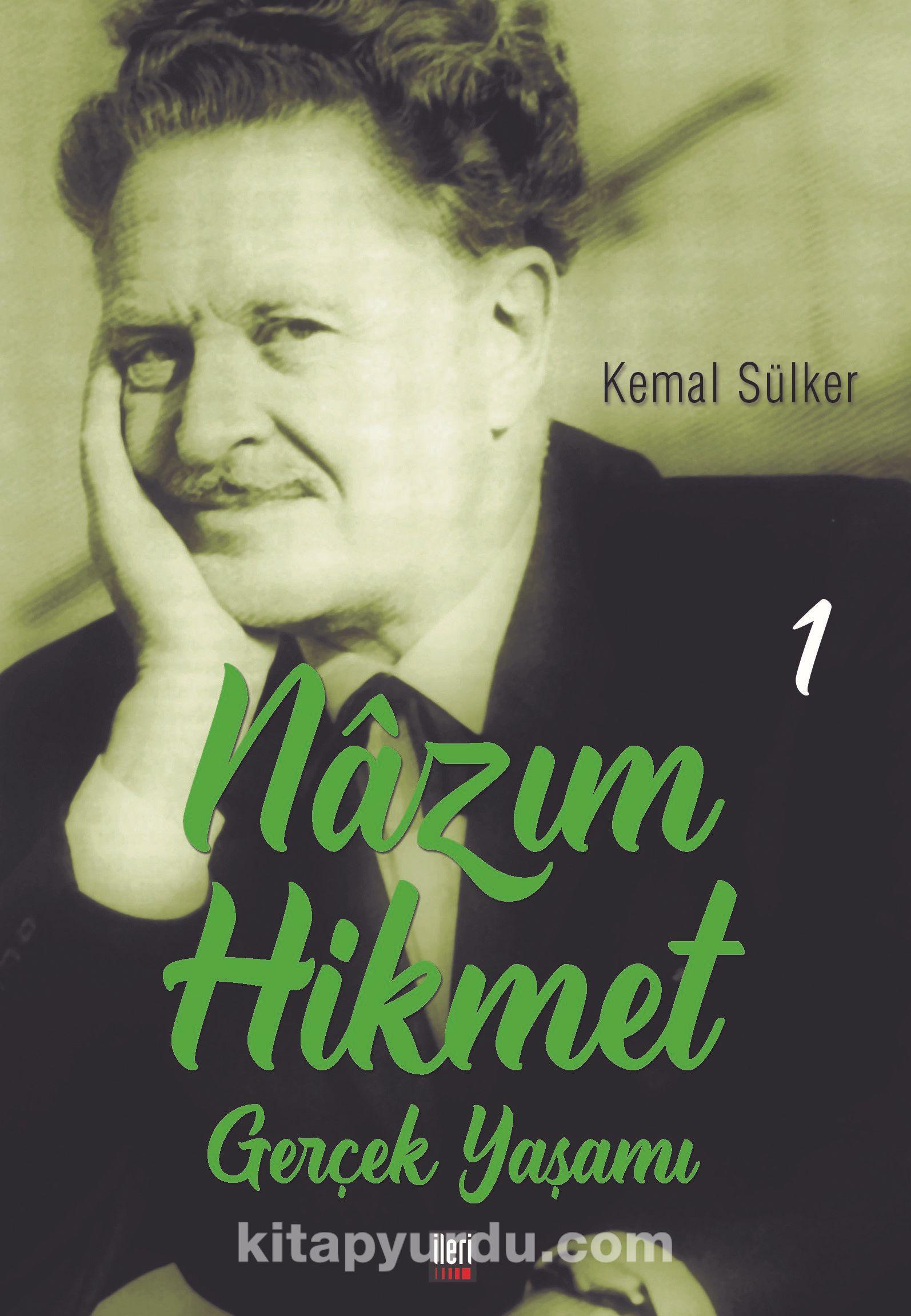 Nazım Hikmet'in Gerçek Yaşamı 1 (1902-1933) - Kemal Sülker pdf epub