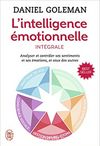 L'intelligence emotionnelle : Integrale