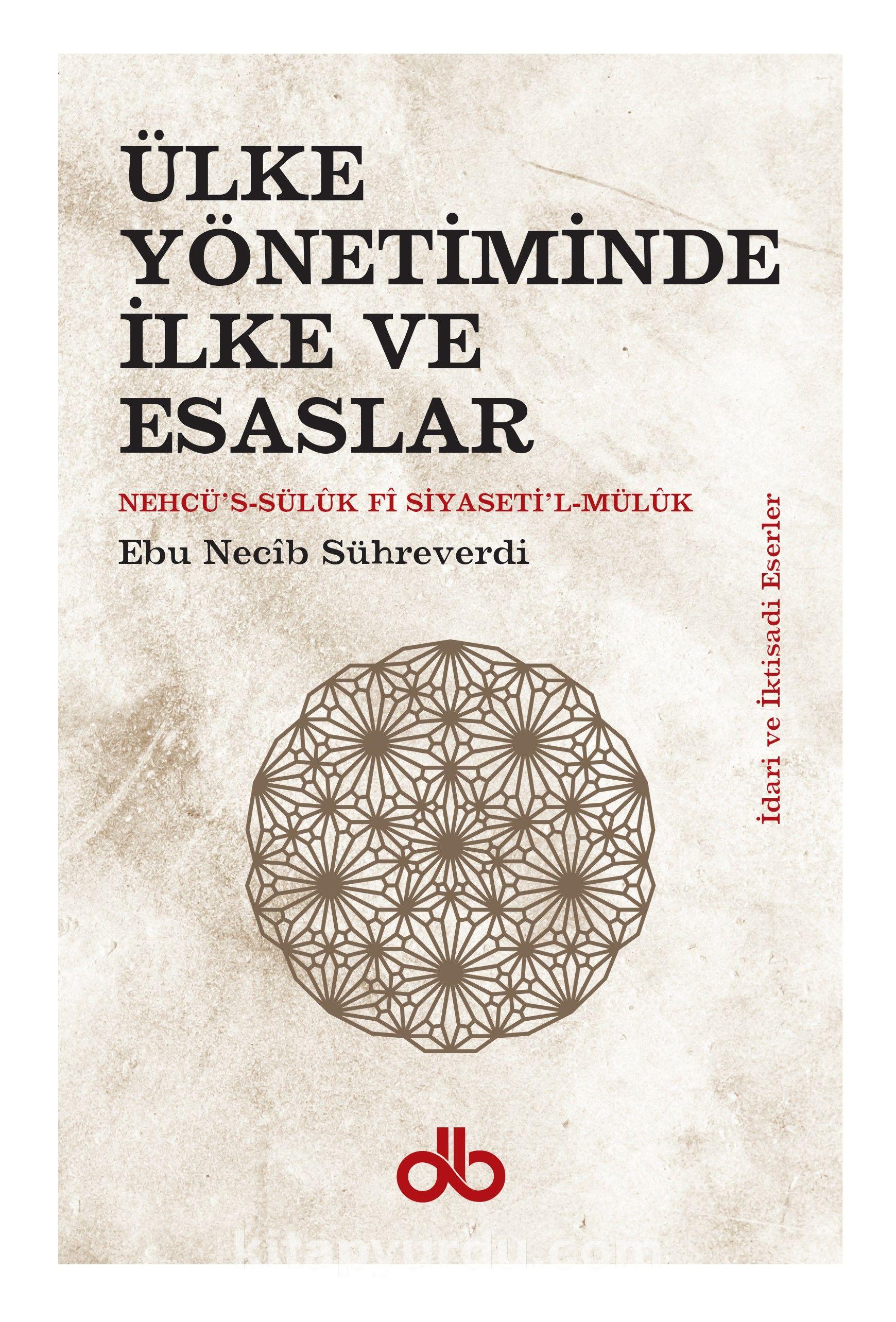 Ülke Yönetiminde İlke ve Esaslar - Ebu Necib Sühreverdi pdf epub