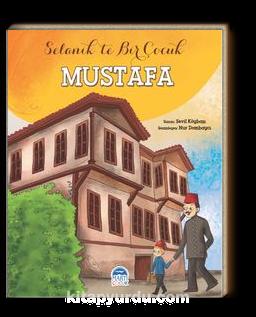 Selanik'te Bir Çocuk Mustafa