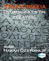 Stratonikeia & Ölümsüz Kentin Hikayesi
