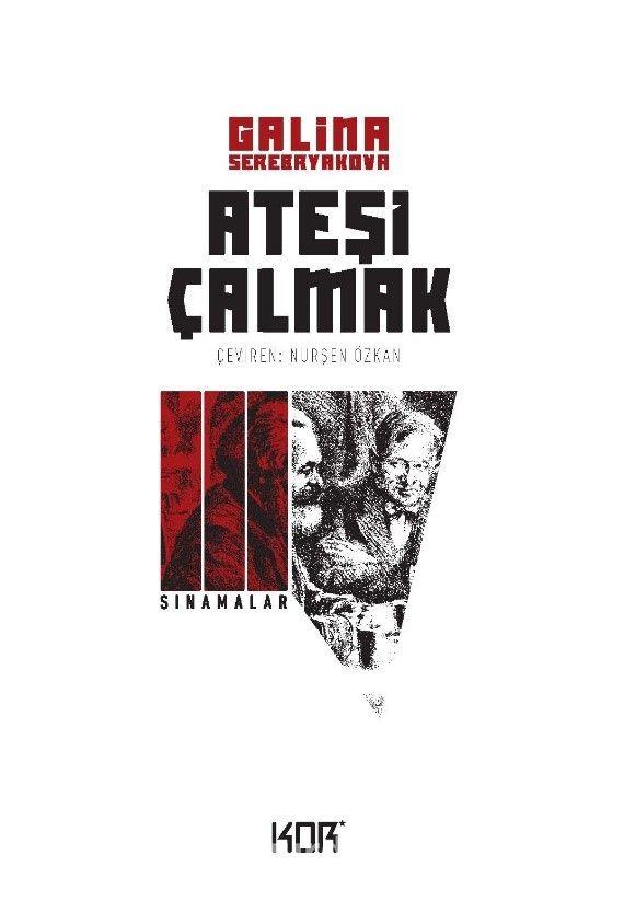 Ateşi Çalmak 3 / Sınamalar - Galina Serebryakova pdf epub