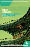 Kore Dalgası & Küresel Popüler Kültür Fenomeni Hallyu / Kore Dizileri