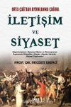 Orta Çağ'dan Aydınlanma Çağına İletişim ve Siyaset