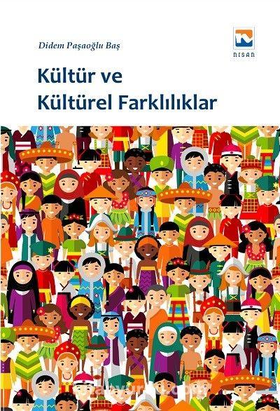 Kültür ve Kültürel Farklılıklar - Didem Paşaoğlu Baş pdf epub