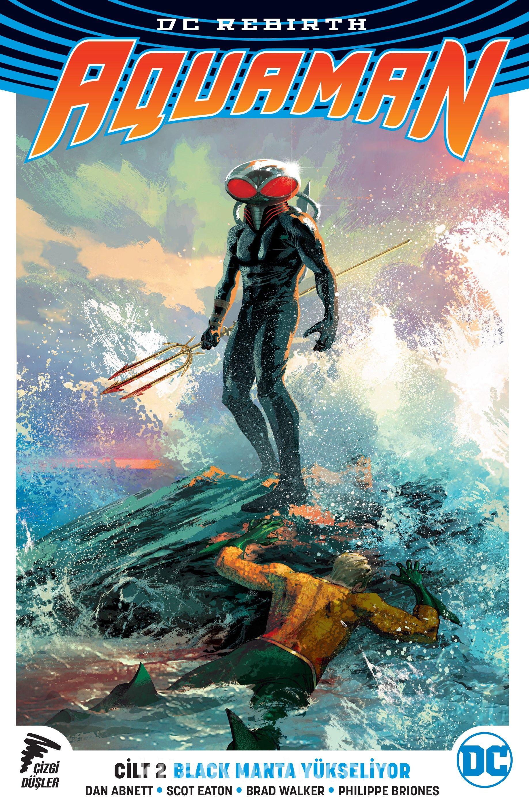 DC Rebirth Aquaman Cilt 2 / Black Manta Yükseliyor - Dan Abnett pdf epub