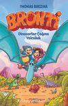 Bronti 2 / Dinozorlar Çağına Yolculuk