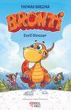 Bronti 1 / Evcil Dinozor