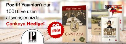 """Pozitif Yayınları'ndan 100TL ve Üzeri Alışverişlerinizde """"Çankaya"""" Kitabı Hediye!"""