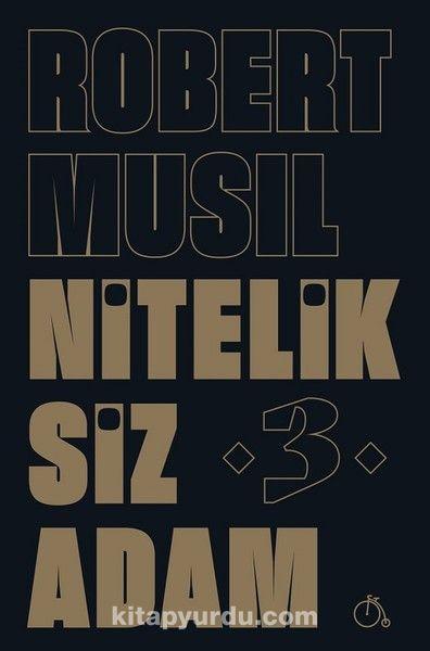 Niteliksiz Adam 3 - Robert Musil pdf epub