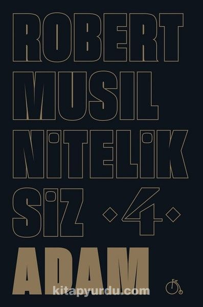 Niteliksiz Adam 4 - Robert Musil pdf epub