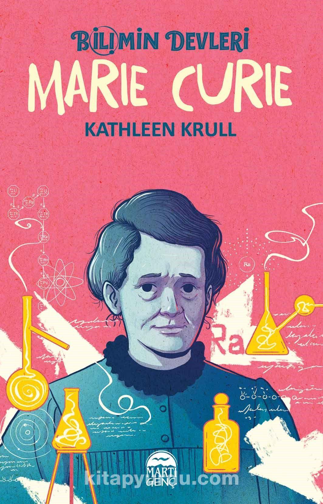 Bilimin Devleri / Marie Curie - Kathleen Krull pdf epub