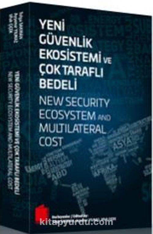 Yeni Güvenlik Ekosistemi ve Çok Taraflı Bedeli, İstanbul: ile ilgili görsel sonucu
